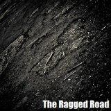 The Ragged Road
